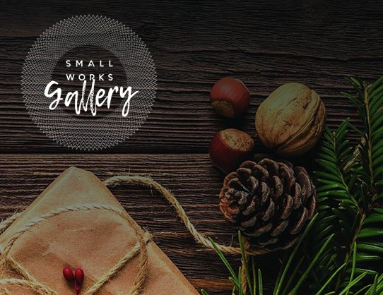 THE 4TH ANNUAL SMALL WORKS EXHIBIT CALL TO ARTISTS